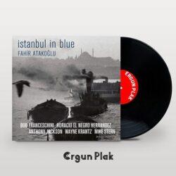 Satılık Plak Fahir Atakoğlu İstanbul In Blue Plak Kapak