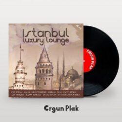 Satılık Plak İstanbul Luxury Lounge Plak Kapak