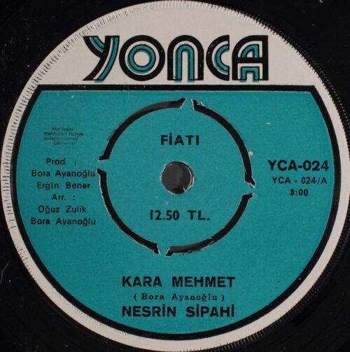 Satılık Plak Nesrin Sipahi Kara Mehmet 45'lik Plak Ön
