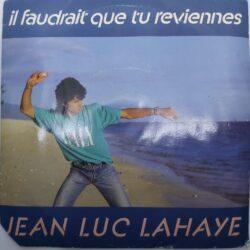 Satılık Plak Jean Luc Lahaye Il Faudrait Que Tu Reviennes 45 lik Plak Ön Kapak