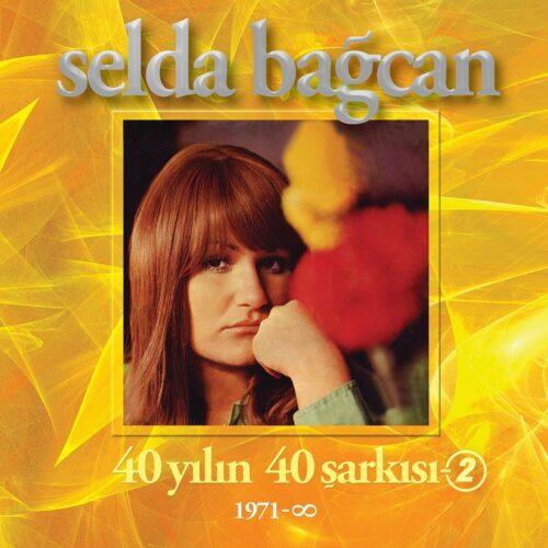 Satılık Plak Selda Bağcan - 40 Yılın Şarkıları Plak Ön Kapak