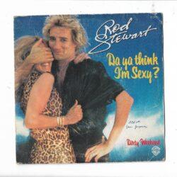 Satılık Plak Rod Stewart Da Ya Think Im Sexy 45lik Plak Ön Kapak